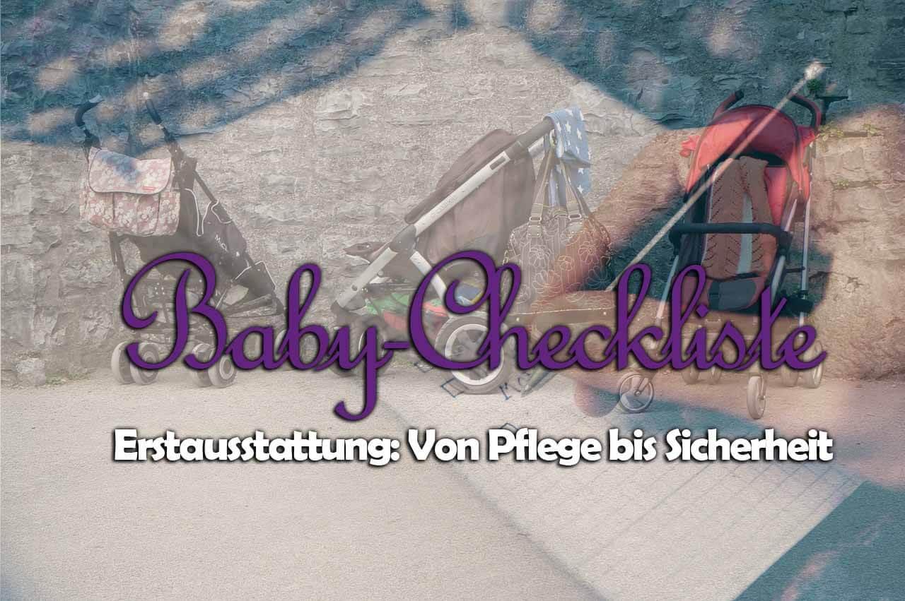 Babycheckliste Erstausstattung
