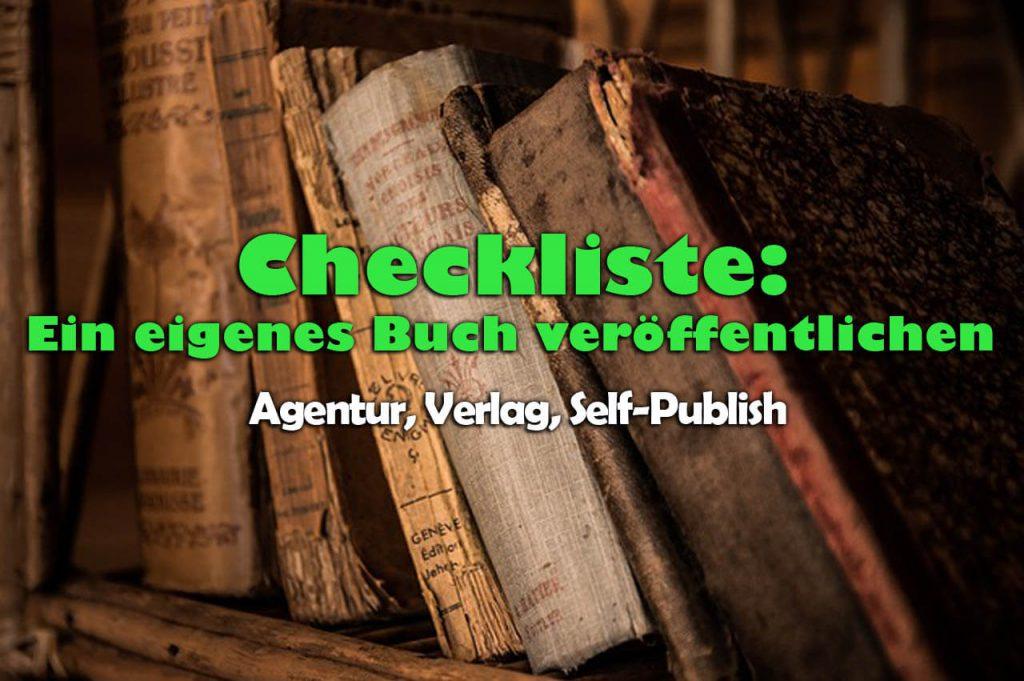 Ein eigenes Buch veröffentlichen (lassen) Checkliste