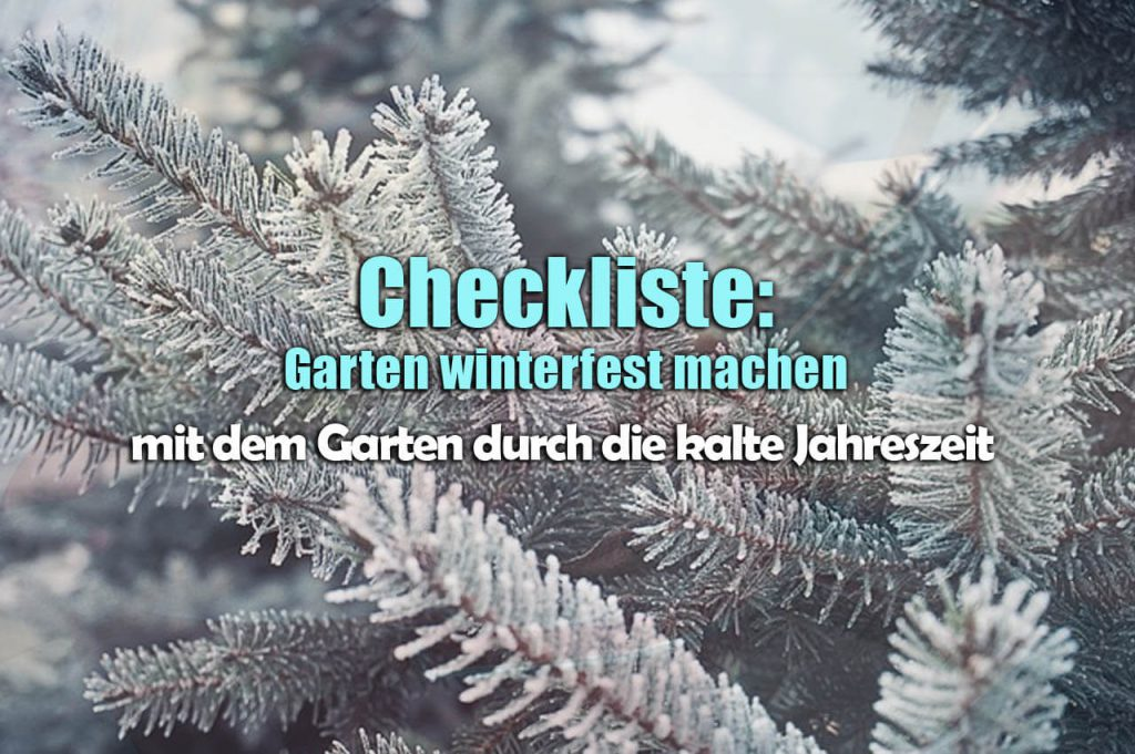 garten winterfest machen eine checkliste checklisteo. Black Bedroom Furniture Sets. Home Design Ideas
