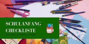 Schulanfang Checkliste 2019