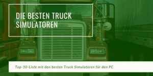 Bester Truck Simulator PC Top 10