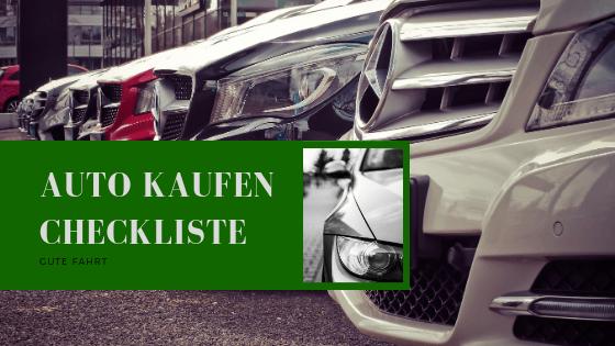 Checkliste Auto kaufen