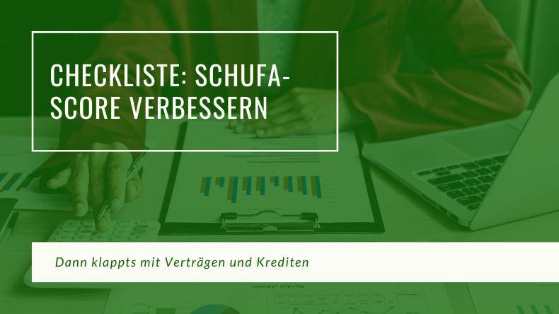 Schufa-Score verbessern - Checkliste